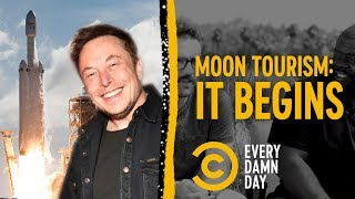 SpaceX Sells Out First Trip Around the Moon - COMEDYCENTRAL
