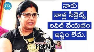 I Don't Like To Reveal Their Secrets - Vijayalakshmi || Celebration Of Life - IDREAMMOVIES