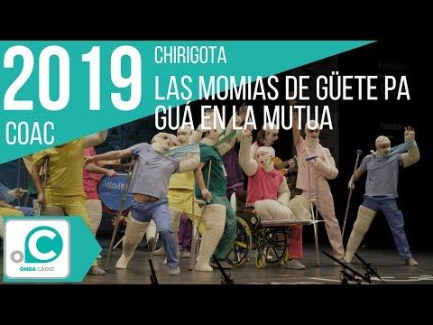 La agrupación Las momias de guete pa gua en la mutua llega al COAC 2019 en la modalidad de Chirigotas. Primera actuación de la agrupación para esta modalidad.
