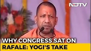 Congress Sat On Rafale As It Could Not Find Middlemen: Yogi Adityanath - NDTV