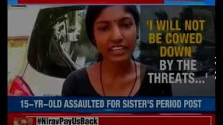 15-year-old girl assaulted by two men for her elder sister's post challenging period taboo - NEWSXLIVE