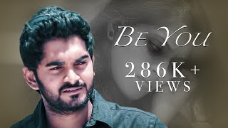 Be You - New Telugu Short Film 2016 || by Bala G Pasala - YOUTUBE