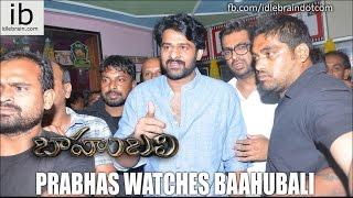 Prabhas watches Baahubali - idlebrain.com - IDLEBRAINLIVE