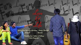 LOVE&LIFE||FIRST LOOK||LATEST TELUGU  SHORT FILM - YOUTUBE