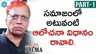 Director / Producer B Narsing Rao Interview Part #1   Dialogue with Prema   Celebration Of Life - IDREAMMOVIES