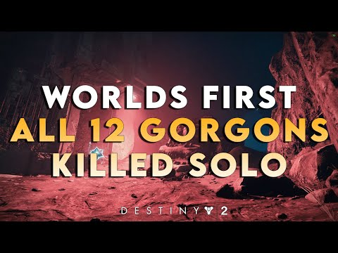Worlds First All Gorgons Killed Solo