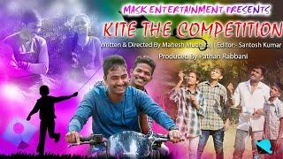 KITE The Competition || Telugu Short Film 2018 || Directed by Mahesh Mudiraj || - YOUTUBE