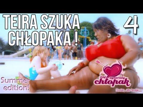 Teira Szuka Chłopaka! - Mój wymarzony chłopak odc 4 [Summer Edition!]
