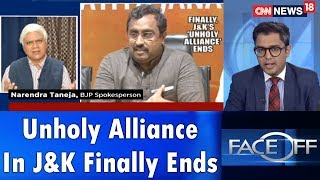 Face Off | Unholy Alliance In J&K Finally Ends | CNN News18 - IBNLIVE