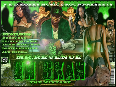 WHO FUCKN WIT ME- MR.REVENUE