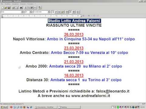 28.03.2013 Riassunto Vincite Metodi e Previsioni Lotto di Andrea Falorni