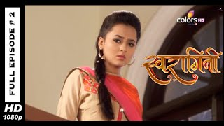 Swaragini : Episode 2 - 3rd March 2015