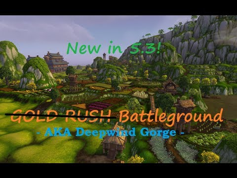 New 5.3 Battleground - Deepwind Gorge (Formerly Called Gold Rush...)