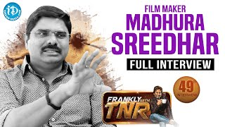 Madhura Sreedhar Reddy Exclusive Interview | Frankly With TNR #49 | Talking Movies with iDream #268 - IDREAMMOVIES