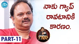 Director V N Aditya Exclusive Interview Part #11 | Frankly With TNR | Talking Movies With iDream - IDREAMMOVIES