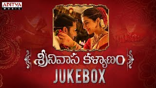 Srinivasa Kalyanam Full Songs Jukebox | Srinivasa Kalyanam Songs | Nithiin, Raashi Khanna - ADITYAMUSIC
