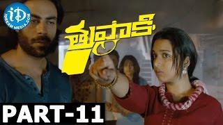 Tupaki Full Movie Part 11 || Vijay, Kajal Agarwal || A.R. Murugadoss || Harris Jayaraj - IDREAMMOVIES