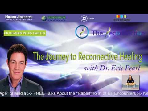 Dr. Eric Pearl - His Journey to Reconnective Healing (FULL INTERVIEW)