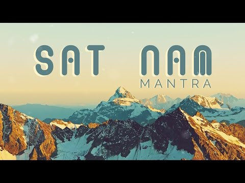 KUNDALINI MANTRA for AWARENESS    SAT NAM Mantra Meditation with Meaning