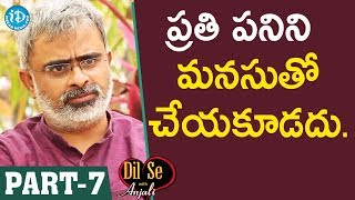 Akella Raghavendra Exclusive Interview - Part #7    Dil Se With Anjali - IDREAMMOVIES