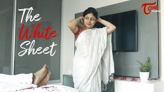 The White Sheet | Latest Telugu Short Film 2019 | by S. Vamsidhar | TeluguOne - TELUGUONE