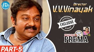 V V Vinayak Exclusive Interview Part #5 || Dialogue With Prema | Celebration Of Life - IDREAMMOVIES