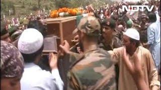 राष्ट्रीय रायफ़ल्स के शहीद जवान औरंगज़ेब को दी गई अंतिम विदाई - NDTVINDIA