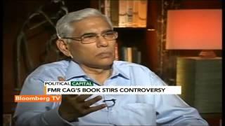 Political Capital- Governance Breakdown In 2G Not Just At PM's Level: Vinod Rai - BLOOMBERGUTV