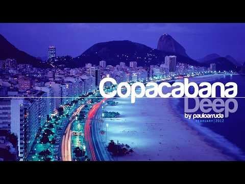 Copacabana Deep by Paulo Arruda | Deep &amp; Soulful House Music