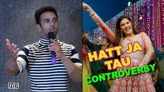 'Hatt Ja Tau' song CONTROVERSY | Pulkit clears the air - IANSLIVE