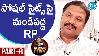 RP Patnaik Exclusive Interview Part #9 | Frankly With TNR | Talking Movies With iDream - IDREAMMOVIES