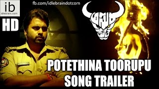 Nara Rohit's Asura Potethina Toorupu song trailer - idlebrain.com - IDLEBRAINLIVE