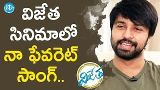 Kalyaan Dhev's Favourite Song From #Vijetha Movie | Talking Movies With iDream - IDREAMMOVIES