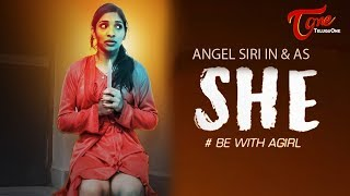 She | #Be With A Girl | Latest Telugu Short Film 2019 | By Nithin Shyam Kumar | TeluguOne - TELUGUONE