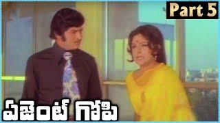 Super Star Krishna Superhit Telugu Movie AGENT GOPI | Part 5 | Krishna Jayapradha - RAJSHRITELUGU