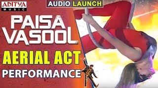 Aerial Act Performance @ Paisa Vasool Audio Launch || Balakrishna || Puri Jagannadh || ShriyaSaran - ADITYAMUSIC
