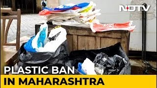 Maharashtra Plastic Ban Comes Into Effect From June 23 - NDTV