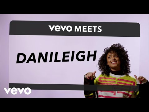 DaniLeigh - Vevo Meets: DaniLeigh