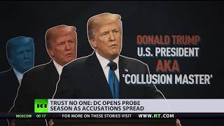 Trust no one: Trump orders a probe into his own probe - RUSSIATODAY