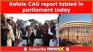 Rafale CAG report to be tabled in parliament today; Congress, BJP clash in Lok Sabha - NEWSXLIVE