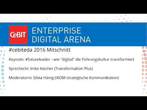 "#cebiteda16: Keynote ""#futureleader - wie ""digital"" die Führungskultur transformiert"""