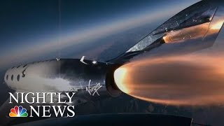 Virgin Galactic Rocket Test Flight Marks Major Step Toward Space Tourism | NBC Nightly News - NBCNEWS