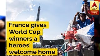 France gives World Cup winners a heroes' welcome home - ABPNEWSTV