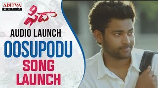 Oosupodu Song Launch At Fidaa Audio Launch || Varun Tej, Sai Pallavi || Sekhar Kammula - ADITYAMUSIC