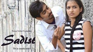 Sadist - telugu comedy short film(trailer) - YOUTUBE