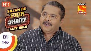 Sajan Re Phir Jhoot Mat Bolo - Ep 146 - Webisode - 14th December, 2017 - SABTV
