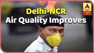 Delhi-NCR air quality improves yet still 'severe' | Skymet Weather Report - ABPNEWSTV