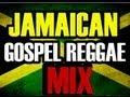 Gospel Reggae - Jamaican Gospel Reggae Music - Jamaican Gospel Reggae Mix Soulcure Sound