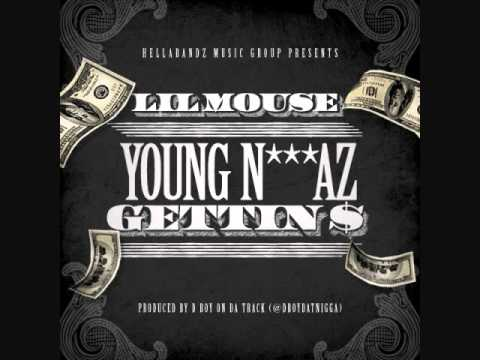 Lil Mouse -Young N**gaz Gettin Money (Prod.DboyDat