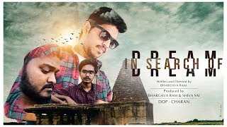 In Search Of Dream Telugu short film || latest short film || Directed by Bhargava Ram - YOUTUBE